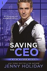 Saving the CEO (49th Floor Novels Book 1) Kindle Edition