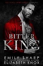 Bitter King (The O'Dea Crime Family Book 2)