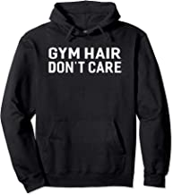 Gym Hair Don't Care Funny Sayings Fitness Gym Women Hoodie