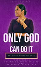 Only God Can Do It: The Story Behind the Song
