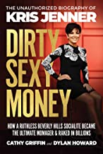 Dirty Sexy Money: The Unauthorized Biography of Kris Jenner (Front Page Detectives)