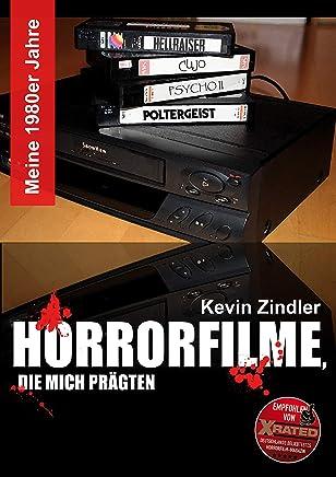 Meine 1980er Jahre - Horrorfilme, die mich prägten (German Edition)