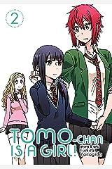 Tomo-chan is a Girl! Vol. 2 ペーパーバック