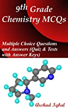 9th Grade Chemistry MCQs: Multiple Choice Questions and Answers (Quiz & Tests with Answer Keys)