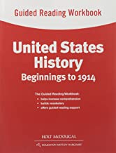 United States History: Guided Reading Workbook Beginnings to 1914