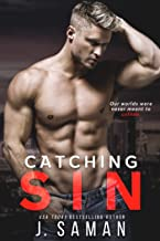 Catching Sin: An Enemies to Lovers Forbidden Romance (Las Vegas Sin Book 2)