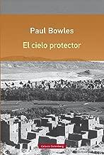 El cielo protector (Rústica Digital nº 41) (Spanish Edition)