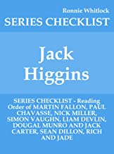 Jack Higgins - SERIES CHECKLIST - Reading Order of MARTIN FALLON, PAUL CHAVASSE, NICK MILLER, SIMON VAUGHN, LIAM DEVLIN, DOUGAL MUNRO AND JACK CARTER, SEAN DILLON, RICH AND JADE