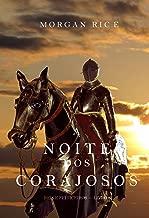 A Noite dos Corajosos (Reis e Feiticeiros—Livro n 6)