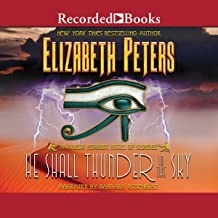 He Shall Thunder in the Sky: The Amelia Peabody Series, Book 12