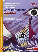 Scaricare Libri Caro immaginar. Epica. Per le Scuole superiori. Con e-book. Con espansione online PDF