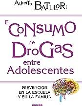 El consumo de drogas entre adolescentes: Prevención en la escuela y en la familia (Educación Hoy nº 207) (Spanish Edition)