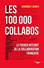 Les 100 000 collabos (Documents) (French Edition)