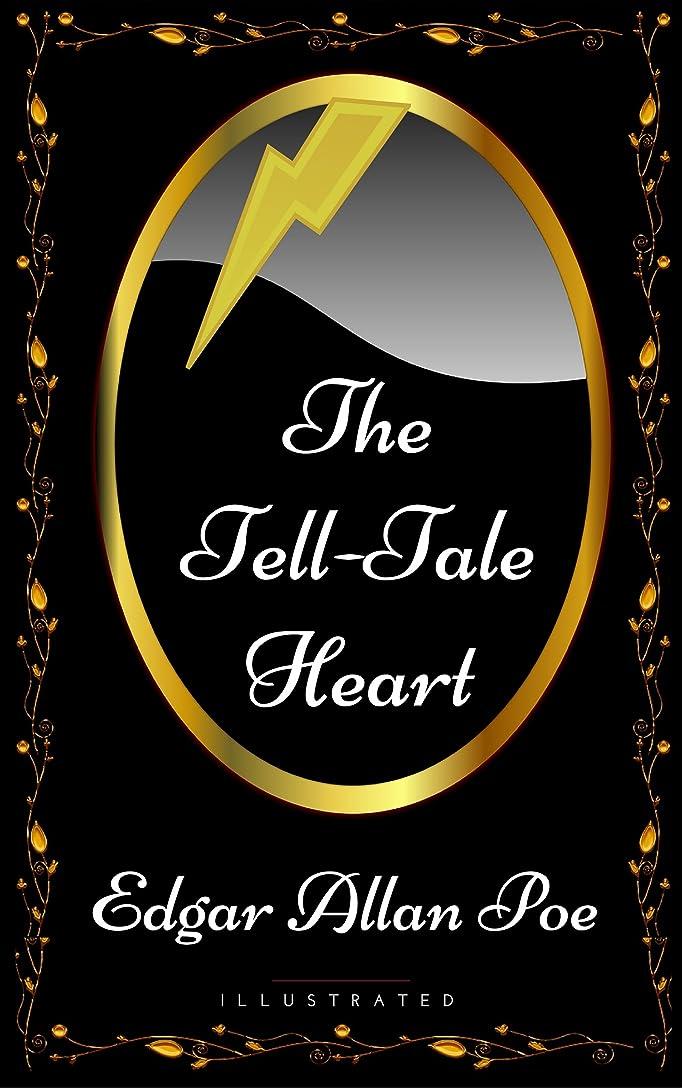 使役グレートバリアリーフエクステントThe Tell-Tale Heart: By Edgar Allan Poe - Illustrated (English Edition)