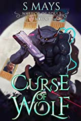 Curse of Wolf (Warrior of Souls Book 2) Kindle Edition