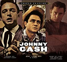 TRIPLE FEATURE Ring Of Fire/The Best Of Johnny Cash, Hymns By Johnny Cash, Now, There Was A Song