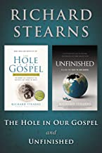 Stearns 2 in 1: The Hole in Our Gospel and Unfinished