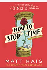 How to Stop Time: The Illustrated Edition Kindle Edition