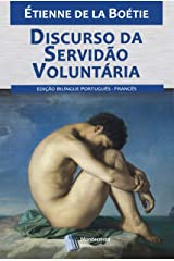 Discurso da Servidão Voluntária eBook Kindle