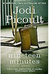 Nineteen Minutes: A novel Kindle Edition