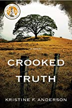 Crooked Truth: A Novel