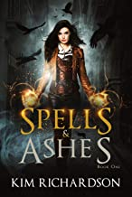 Spells & Ashes (The Dark Files Book 1)