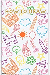 The Drawing Book for Kids: Draw, Step by Step (Woo! Jr. Kids Activities Books) Kindle Edition
