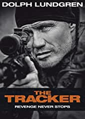 Dolph Lundgren's THE TRACKER arrives on Blu-ray, DVD and Digital Sept. 24 from Lionsgate