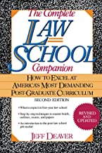 The Complete Law School Companion: How to Excel at America's Most Demanding Post-Graduate Curriculum (English Edition)
