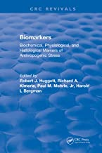 Biomarkers: Biochemical, Physiological, and Histological Markers of Anthropogenic Stress