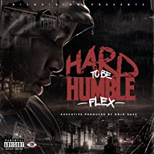 Hard to Be Humble [Explicit]