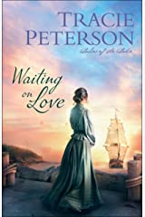 Waiting on Love (Ladies of the Lake) Kindle Edition