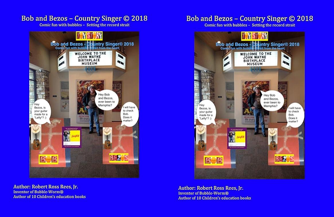 瞑想する恐怖症カジュアルBob and Bezos - Country Singer: Comic fun with bubbles – Setting the record strait (English Edition)