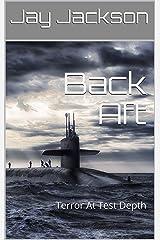 Back Aft: Terror At Test Depth Kindle Edition
