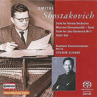Shostakovich, D.: Moscow Cheryomushki Suite - Jazz Suites Nos. 1 and 2 - Tahiti Trot