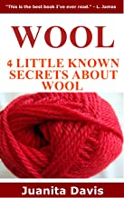 Wool: 4 Little Known Secrets about Wool