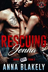 Rescuing Jenna (Special Forces: Operation Alpha) (Bravo Series Book 5) Kindle Edition
