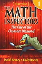 The Math Inspectors: Story One - The Case of the Claymore Diamond (Volume 1)