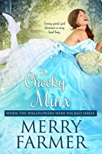 The Cheeky Minx (When the Wallflowers were Wicked Book 5)