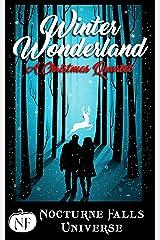 Winter Wonderland: A Christmas Quartet: A Nocturne Falls Universe collection Kindle Edition