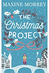 The Christmas Project: A laugh-out-loud romance from bestselling author Maxine Morrey Kindle Edition