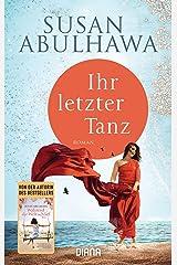 Ihr letzter Tanz: Roman (German Edition) Kindle Edition