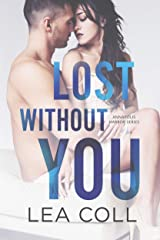 Lost without You: A Single Dad Small Town Romance (Annapolis Harbor Book 2) Kindle Edition