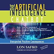 The Artificial Intelligence Chatbot: Unexpected Positive Consequences