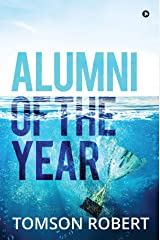 Alumni of the Year Kindle Edition