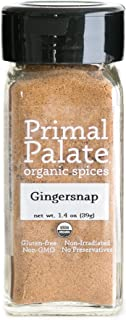 Primal Palate Organic Spices Gingersnap, Certified Organic, 1.4 oz Bottle