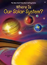 Where Is Our Solar System? (Where Is?)