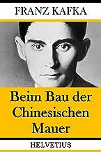 Beim Bau der Chinesischen Mauer (German Edition)