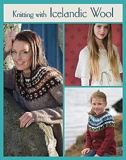 Knitting with Icelandic Wool (Knit & Crochet)