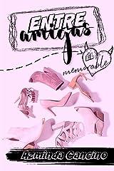 Entre Amigas: Él Memorable (Spanish Edition) Kindle Edition